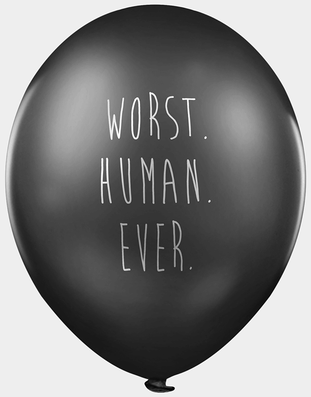 Worst human ever balloon